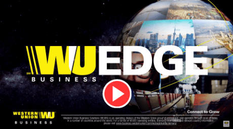 VIDEO: GROW YOUR BUSINESS WITH THE WU<SUP>®</SUP> EDGE PLATFORM
