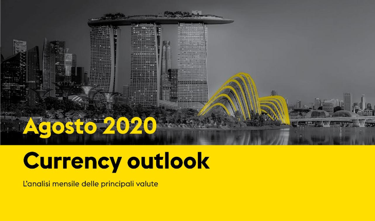 Currency Market Outlook - Agosto 2020