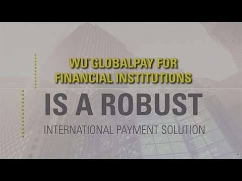 WU® GlobalPay for Financial Institutions